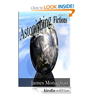 Astonishing Fictions Issue 1 James Monaghan and Joel Brown