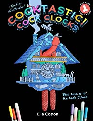 Cocktastic Cock Clocks Cuckoo With A Difference Hilarious Naughty Coloring Book