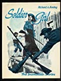 Soldier Girl, Richard A. Boning, 0879661100