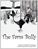 The Farm Bully, Elizabeth W. Robinson, 1438976224
