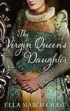 Download Virgin Queen's Daughter in PDF ePUB Free Online