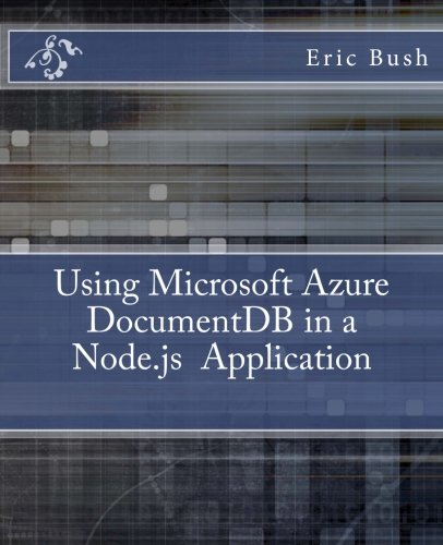 Using Microsoft Azure DocumentDB in a Node.js Application