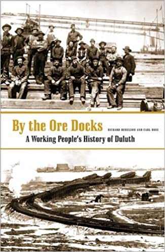 By The Ore Docks: A Working People?? History Of Duluth by Richard Hudelson (2006-11-02)