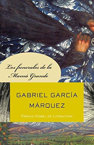 Los funerales de la Mamá Grande (Spanish Edition) by [MÁRquez, Gabriel GarcÍA