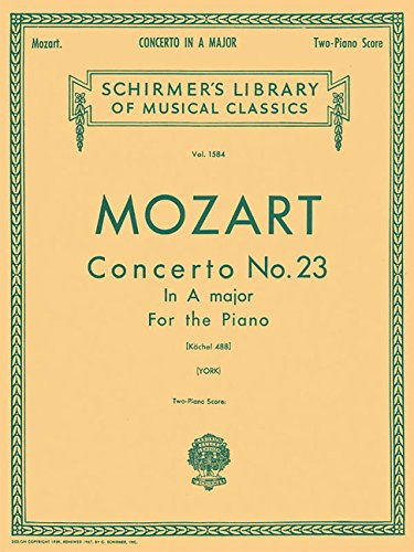 Concerto No. 23 in A, K.488: Schirmer Library of Classics Volume 1584 Piano Duet (Schirmer's Library of Musical Classics)