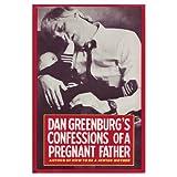 Confessions of a Pregnant Father, Dan Greenburg, 0025454501