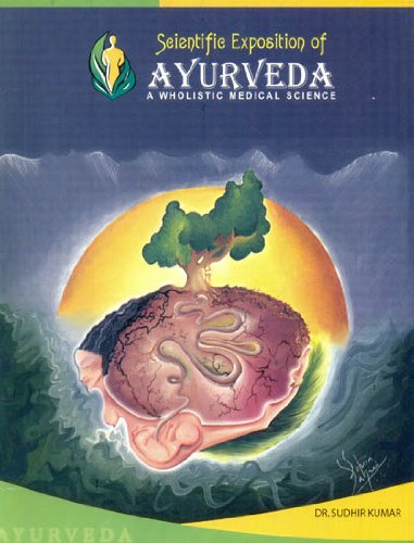 Scientific Exposition of Ayurveda (A Wholistic Medical Science) pdf