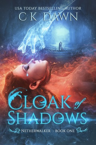Cloak of Shadows (The Netherwalker Series Book 1)