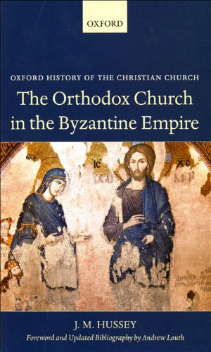 Download The Orthodox Church in the Byzantine Empire (Oxford History of the Christian Church) Pdf