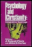 Psychology and Christianity, John D.; Fleck, J. Roland Carter, 0687347408