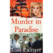 Murder in Paradise (St. Martin's True Crime Library)