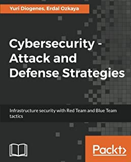 cybersecurity attack and defense strategies infrastructure rh amazon com Logical Infrastructure Diagram Data Security
