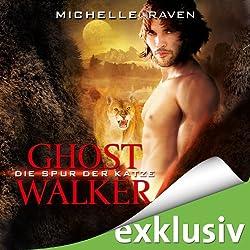 Die Spur der Katze (Ghostwalker 1)