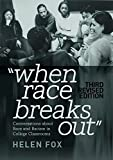 img - for When Race Breaks Out: Conversations about Race and Racism in College Classrooms   3rd Revised edition (Higher Ed) book / textbook / text book