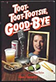 Toot-Toot-Tootsie, Good-Bye, Ron Powers, 0440081904