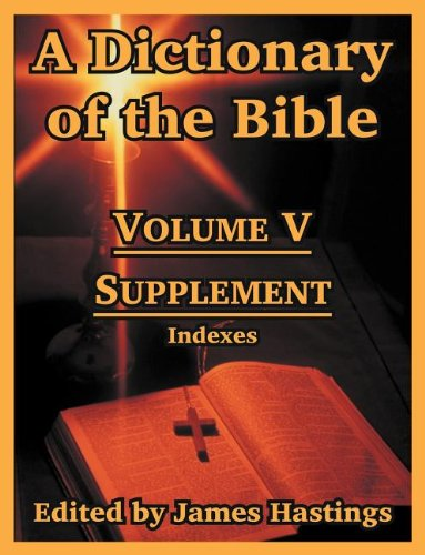 a-dictionary-of-the-bible-volume-v-supplement-indexes