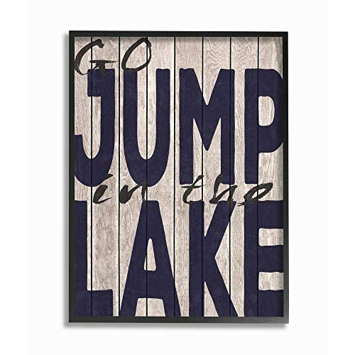 The Stupell Home Decor Collection Go Jump In The Lake Country Typography Navy Framed Giclee Texturized Art 11 x 14 multi-color (Go In Lake Jump The)