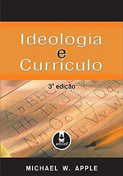 Amazon.com.br eBooks Kindle: Ideologia e Currículo