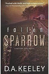 Fallen Sparrow (A Peyton Cote Novel) by D. A. Keeley (2015-06-08)