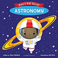 Baby's Big World: Astronomy