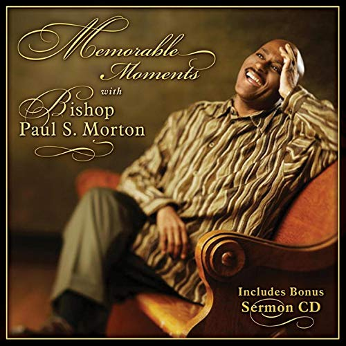 Memorable Moments (Let It Rain Paul Morton)