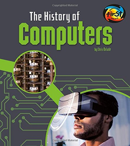 The History of Computers (The History of Technology)