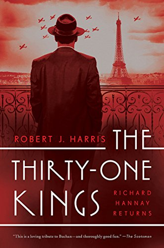 The Thirty-One Kings: A Richard Hannay Thriller (Richard Hannay Returns)