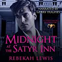 Midnight at the Satyr Inn: The Cursed Satyroi, Book 1.5 Audiobook by Rebekah Lewis Narrated by Gerry Hughes