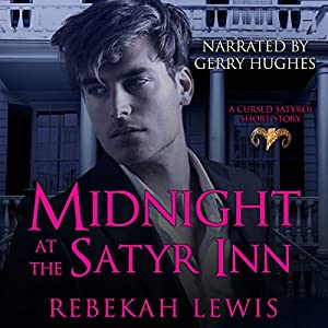 Midnight at the Satyr Inn Hörbuch