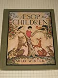 img - for The Aesop For Children - w/Pictures by Milo Winter - Edition of 1927 book / textbook / text book