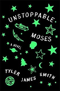 Book Cover: Unstoppable Moses: A Novel