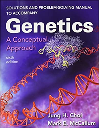 Solutions and problem solving manual to accompany genetics a solutions and problem solving manual to accompany genetics a conceptual approach sixth edition fandeluxe Images