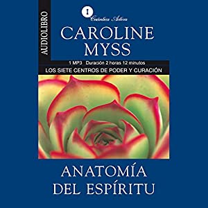 Anatomia del espiritu [Anatomy of the Spirit ] Audiobook
