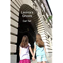 Lavinia's Ghosts