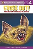 Gross Out!: Animals That Do Disgusting Things (Penguin Young Readers, Level 4)