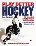 Play Better Hockey: 50 Essential Skil...