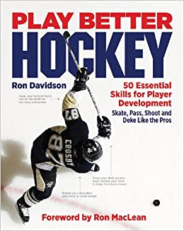 ca2d8907fd2 Play Better Hockey  50 Essential Skills for Player Development  Ron  Davidson