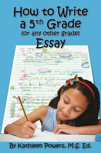 (How to Write a 5th Grade (or any other grade))
