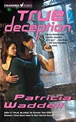 True Deception (The True Series, Book 2)