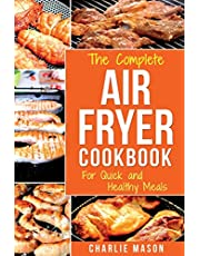 Air Fryer Cookbook: For Quick and Healthy Meals: 1