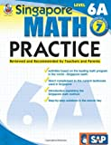 img - for Singapore Math Practice, Level 6A, Grade 7 book / textbook / text book