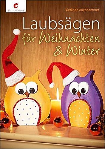 Laubsägen Für Weihnachten Winter Amazonde Gerlinde Auenhammer