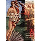 Landmarks of Western Art: The Late Medieval World- A Journey of Art History Across the Ages