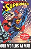 Superman: Our Worlds at War