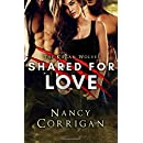 Shared for Love: Kagan Wolves: A Paranormal Suspense Romance (Royal-Kagan Shifter World) (Volume 6)