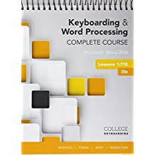 Bundle Keyboarding And Word Processing Complete Course Lessons 1 110 Microsoft 2016 20th Edition In SAM 365 With MindTap