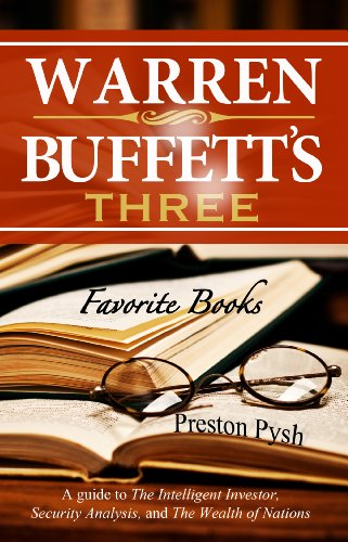 Warren Buffett's 3 Favorite Books: A guide to The Intelligent Investor, Security Analysis, and The Wealth of Nations (Warren Buffett's 3 Favorite Books Book 1) cover