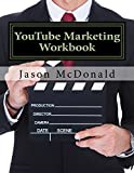 YouTube Marketing Workbook: How to Use YouTube for Business