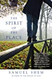 The Spirit of the Place by Samuel Shem front cover