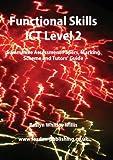 Functional Skills Ict Level 2, Roslyn Whitley Willis, 1904995616